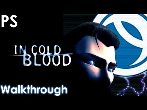 In Cold Blood Walkthrough