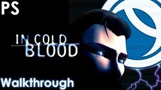 In Cold Blood Walkthrough