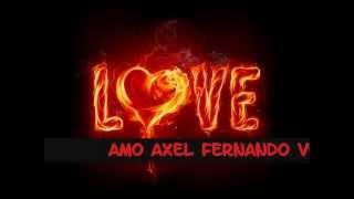 Axel Fernando - Amo. Con Letra  HipHop