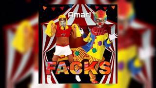 Amari - FACKS (Cmr TV & Terro Don DISS)