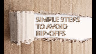 Simple Steps to Avoid Rip-offs