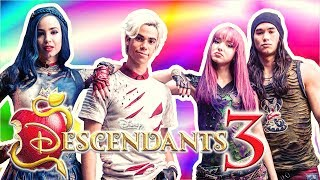 DESCENDANTS 3  10 Things OFFICIALLY CONFIRMED!