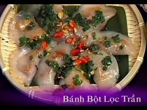 Bánh Bột Lọc Trần - Xuân Hồng