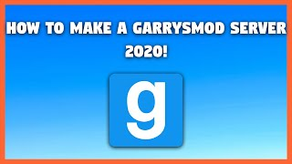 HOW TO MAKE A GARRYS MOD SERVER (Windows 10) (2017!!) (SteamCMD)