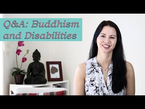 Buddhism Q&A - How Does Buddhism View People with Disabilities?