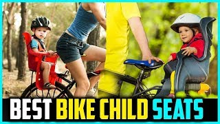 Top 5 Best Bike Child Seats for 2019