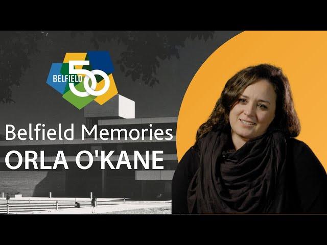 Belfield Memories - Orla O'Kane