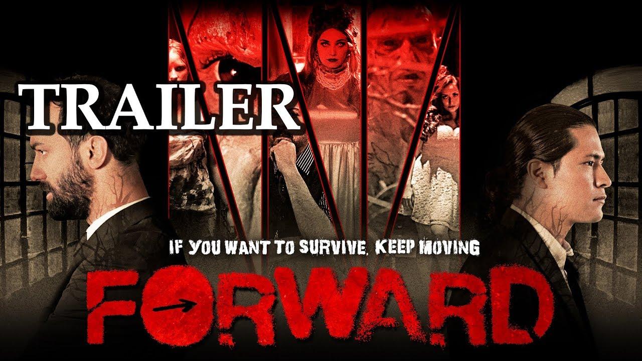 FORWARD - Official Horror Trailer