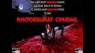 HORROR HINDI STORIES || KHOOBSURAT CHUDAIL || INDIAN HORROR STORIES