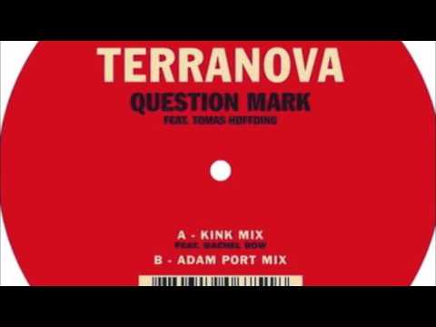 Terranova - Question Mark feat. Tomas Høffding (KiNK Mix)