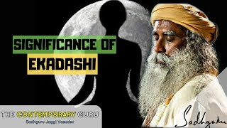 Significance Of Ekadashi | Sadhguru | The Contemporary Guru