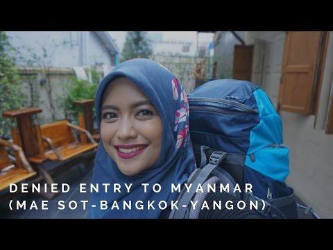 Denied Entry to Myanmar by Land: Mae Sot - Bangkok - Yangon (Nok Air & Air Asia)