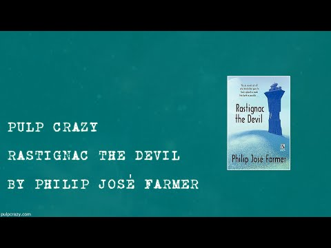 Pulp Crazy - Rastignac the Devil by Philip Jose Farmer