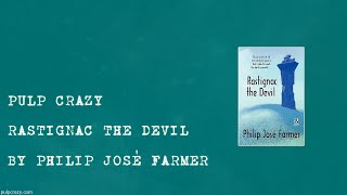 Pulp Crazy - Rastignac the Devil by Philip Jose Farmer