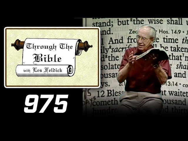 [ 975 ] Les Feldick [ Book 82 - Lesson 1 - Part 3 ] Tribulation Prophecy: Daniel 9:25-11:31  c