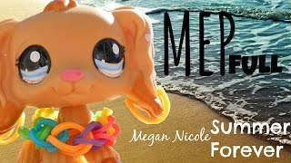 LPS: Full MEP Summer Forever - Megan Nicole (For 5000 subscribers)