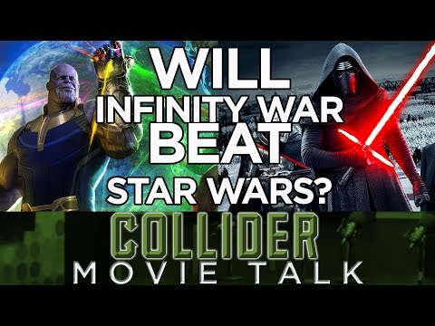 Will Infinity War Beat Star Wars At The Box Office?