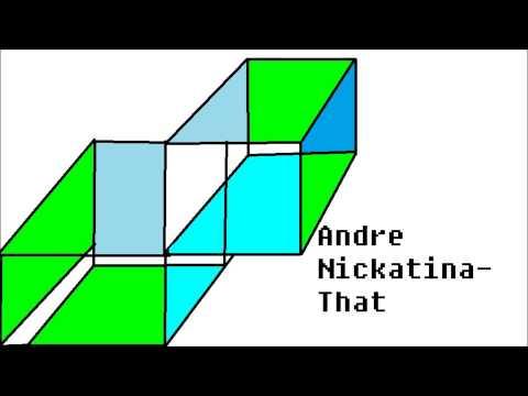 Andre Nickatina-That