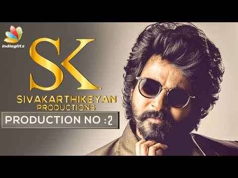 OFFICIAL : Sivakarthikeyan Next Movie | SK Production 2 | Ho