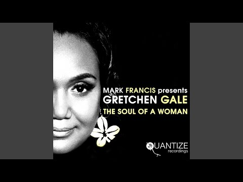 The Soul Of A Woman (Mark Francis Remix)