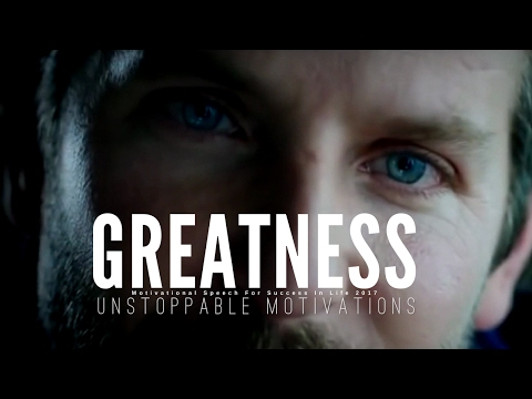 New Motivational Compilation 2017 - GREATNESS