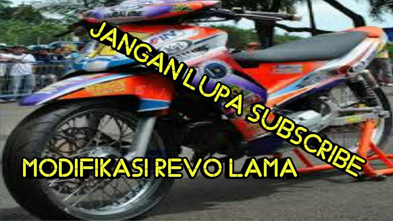 Modifikasi Honda Revo Lama Youtube