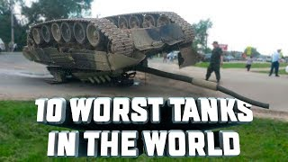 10 Of The Worst Tanks In The World - Review Of Tanks