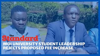 Secretary-General Moi university students organization rejects proposed increment of university fees