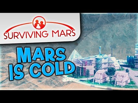 Surviving Mars #3 - Mars Is Cold