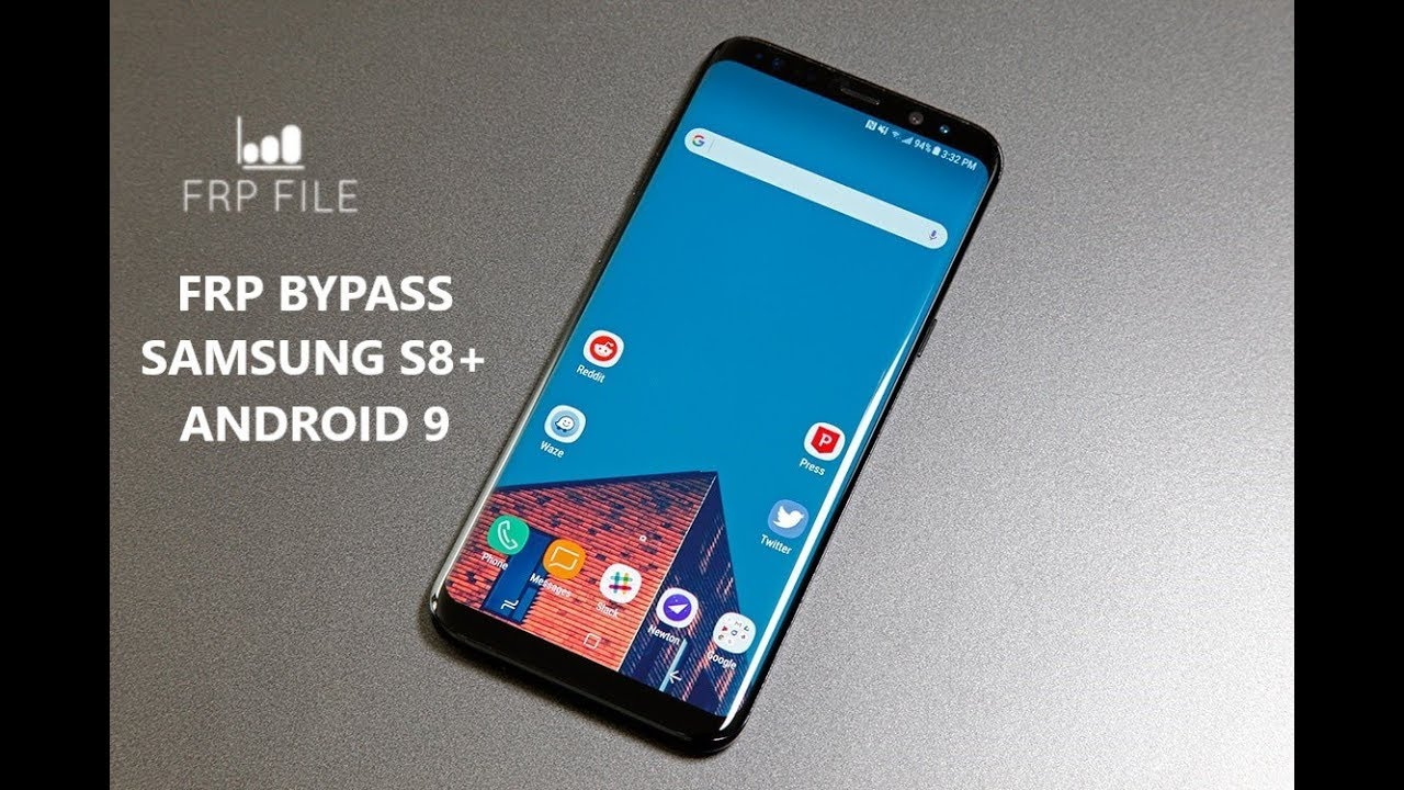 Bypass FRP Samsung S8 (and S8 plus Android 9 Pie