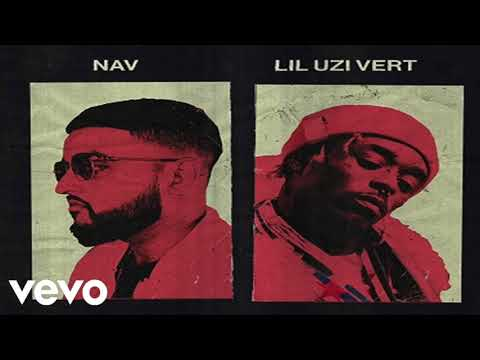 Nav - Wanted You (Feat. Lil Uzi Vert)