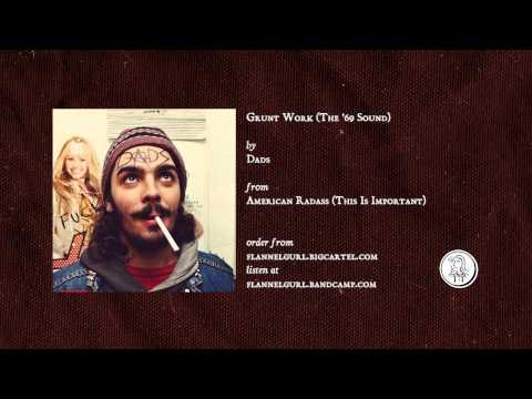 Dads - Grunt Work (The '69 Sound) mp3