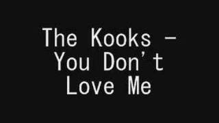 The Kooks - You Don