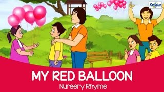 Best Nursery Rhymes for Kids - My Red Balloon | Animated Rhymes