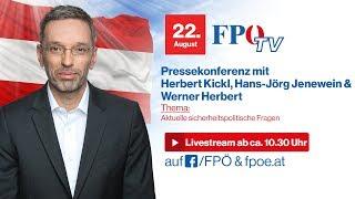 Komplettaufzeichnung: Pressekonferenz mit Herbert Kickl, Hans-Jörg Jenewein & Werner Herbert