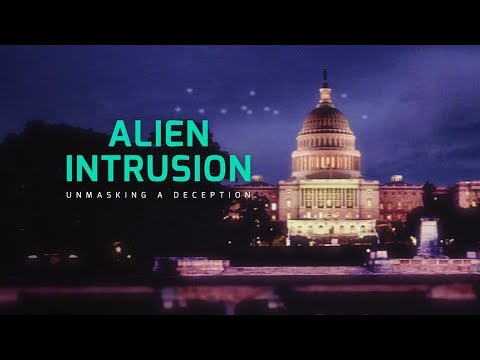 'Alien Intrusion: Unmasking A Deception' 15-Second Trailer #1 (International Version)