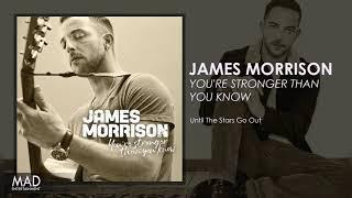 James Morrison - Until The Stars Go Out