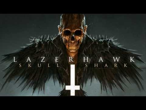 LazerHawk - Skull and Shark [Full Album]