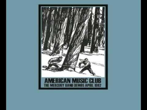 American Music Club - Gratitude Walks (The Mercury Band Demos, April 1992)
