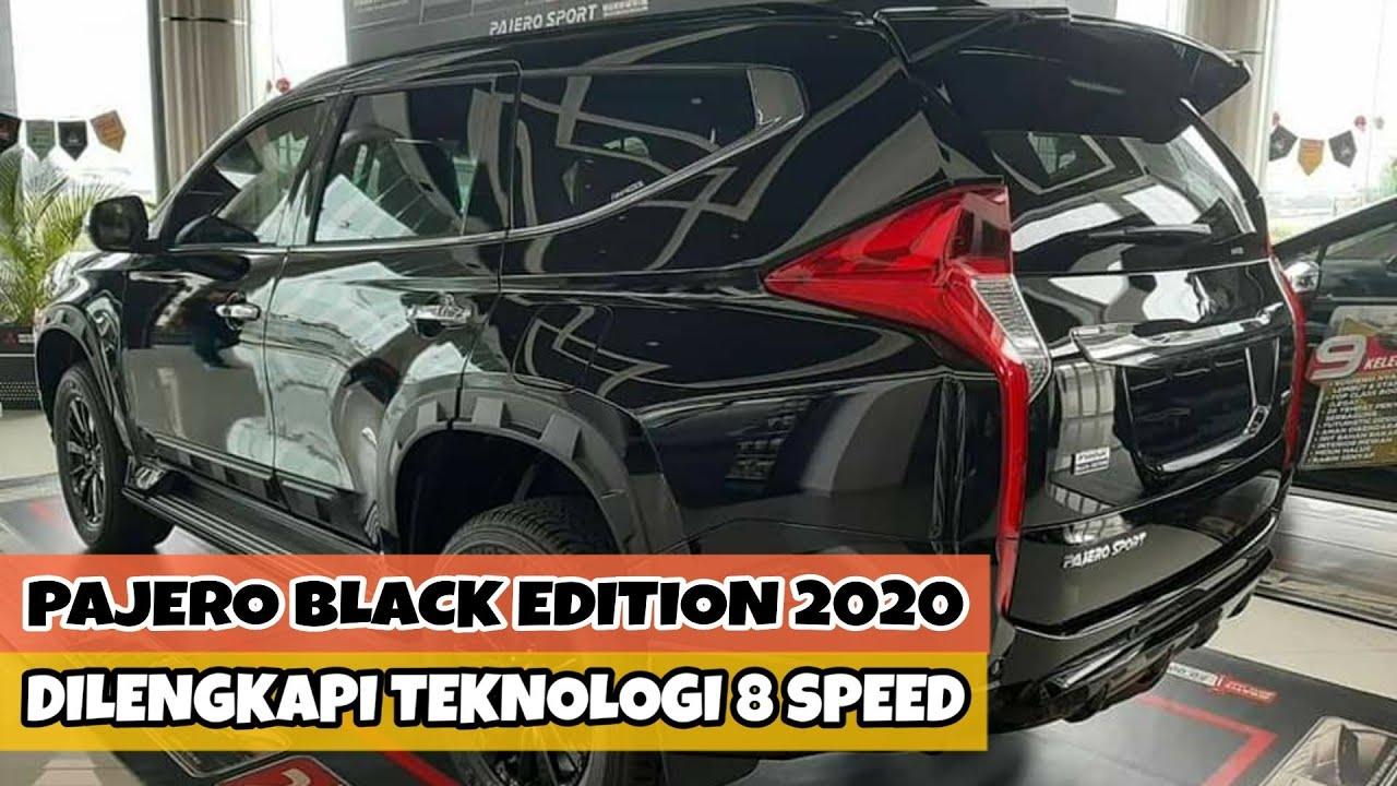 Mitsubishi Pajero Sport Black Edition Terbaru 2020 Dilengkapi Transmisi 8 Speed - Percepatan Matic