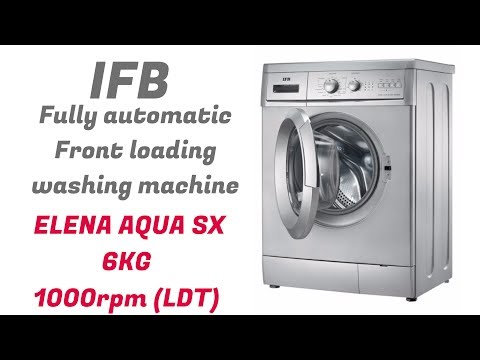 How to use IFB front loading washing machine | ELENA AQUA SX 6kg 1000 RPM (LDT) | full demo |🌞🌞🌞