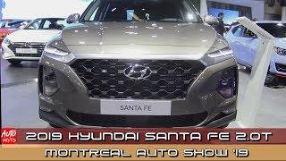 2019 Hyundai Santa Fe 2.0T - Exterior And Interior - 2019 Montreal Auto Show