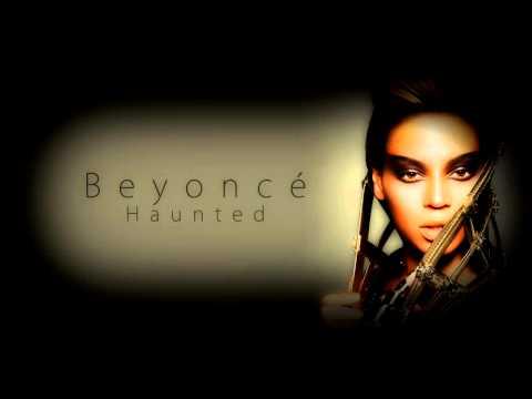 Beyoncé - Haunted (Audio)