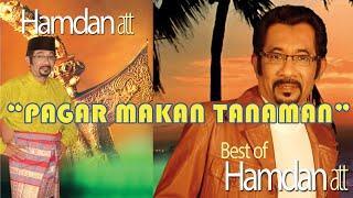 Hamdan ATT - Pagar Makan Tanaman (Karaoke)