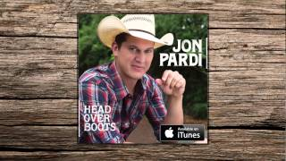 Jon Pardi - Head Over Boots (HD Audio)