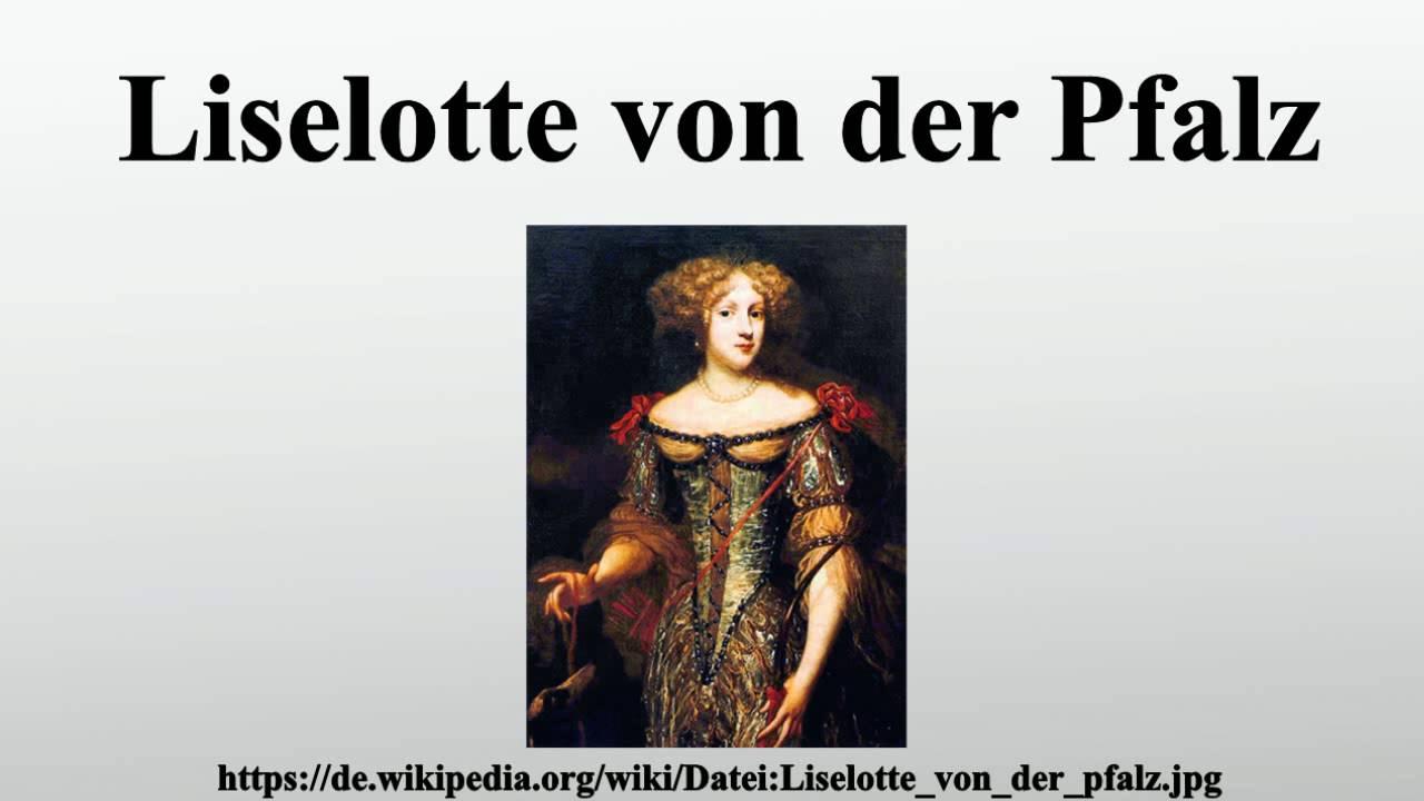 Briefe Liselotte Von Der Pfalz : Liselotte von der pfalz youtube
