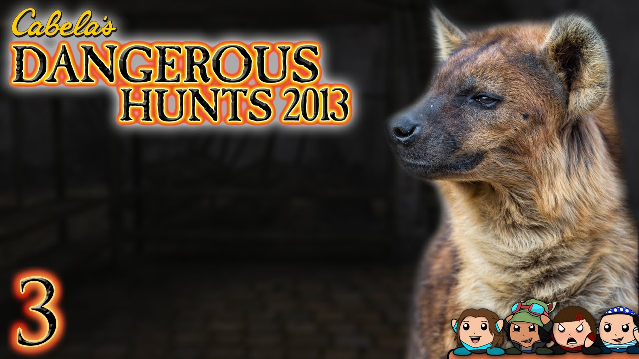 Cabela S Dangerous Hunts 2013 Hyena Horror House Part 3
