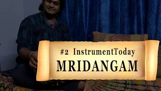 #2 INSTRUMENT-TODAY #instrumenttoday | Percussion Instruments Series | MRIDHANGAM | SarveshKarthick