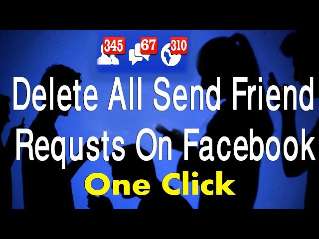How to delete All sent friend requests on Facebook in just 1 click ( update method )