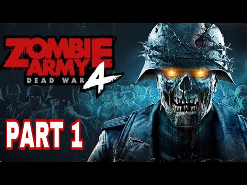 ZOMBIE ARMY 4 DEAD WAR. [Part 1] |